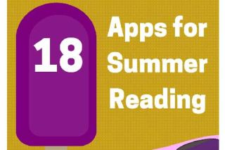 Class Tech Tips: 18 Apps for Summer Reading