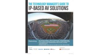 The Technology Manager's Guide to IP-Based AV Solutions