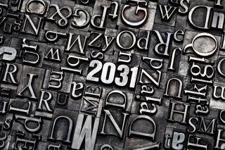 Schrifttafel - was bringt uns das Jahr 2031?