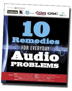 Have an Audio Problem? Try '10 Remedies'