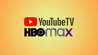 HBO Max and YouTube TV