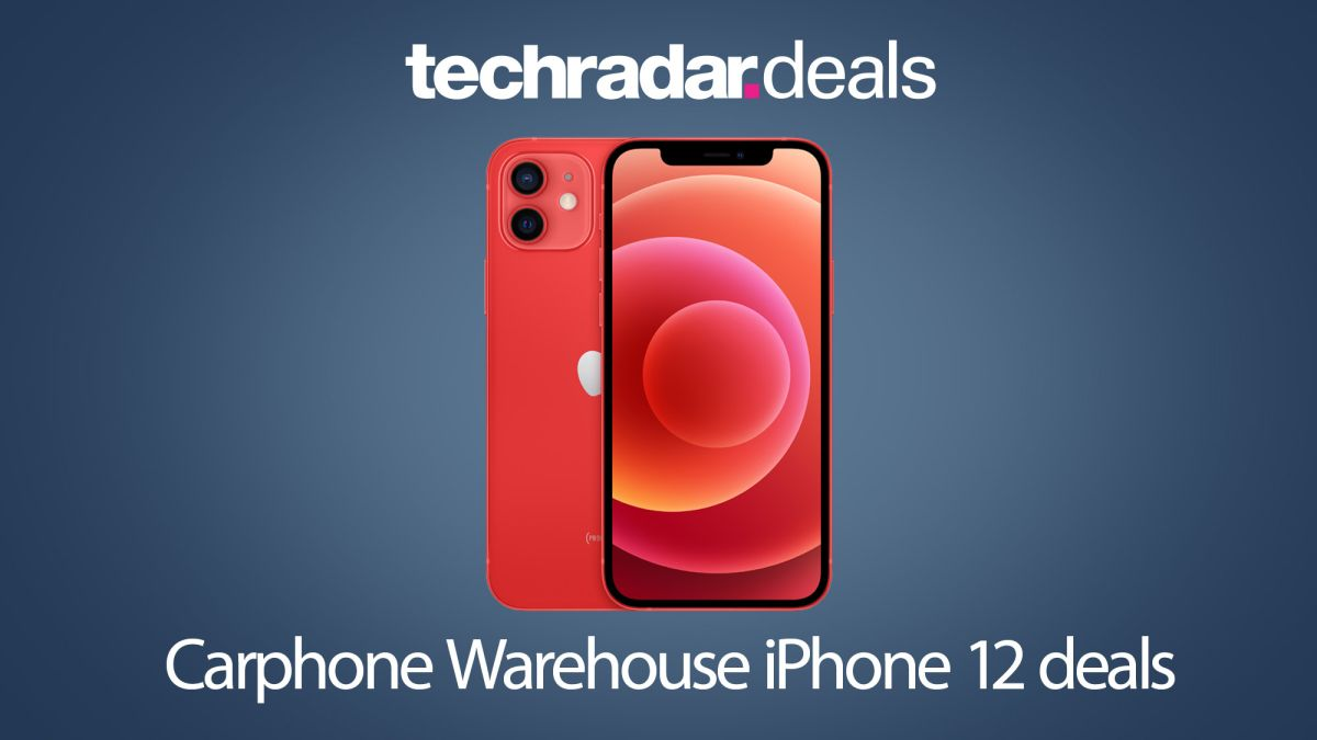 The Best Carphone Warehouse Iphone 12 Deals And Contracts Techradar