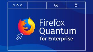 Firefox Quantum for Enterprise