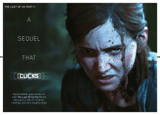 """""""How do you make the most complex, nuanced character?"""" - Behind The Last of Us 2 with the latest issue of Official PlayStation Magazine"""