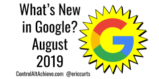 Illustration with Google G in yellow starburst and text: What's New in Google August 2019