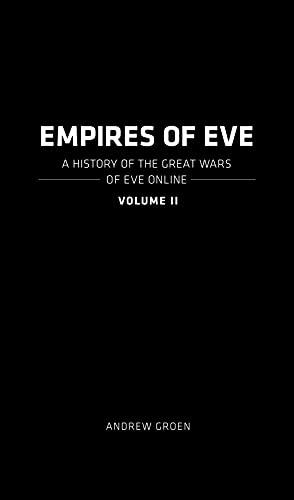 Empires of EVE: Volume 2