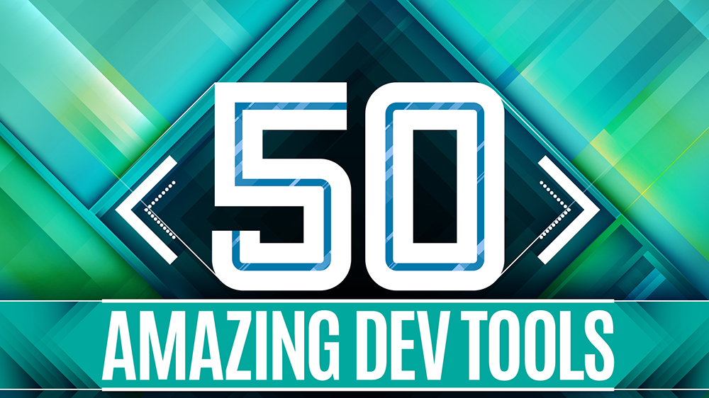 50 amazing tools for developers 2018
