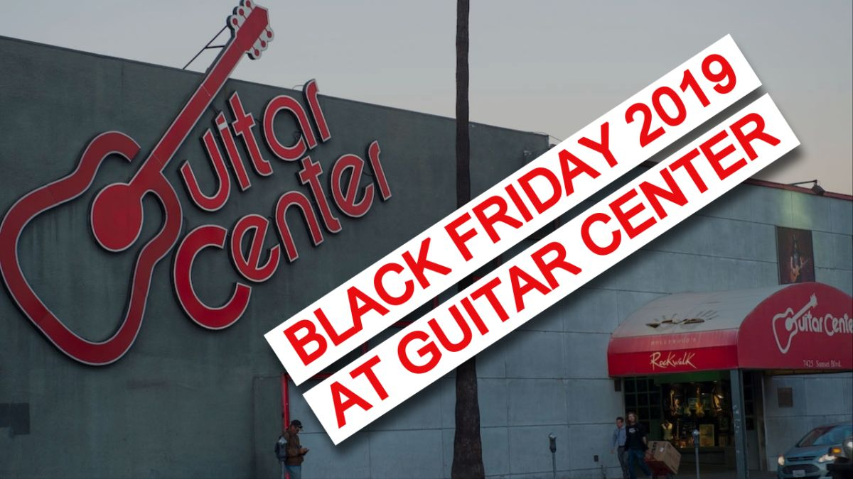 guitar center black friday deals 2019 how to get the best prices on guitars drums keyboards. Black Bedroom Furniture Sets. Home Design Ideas