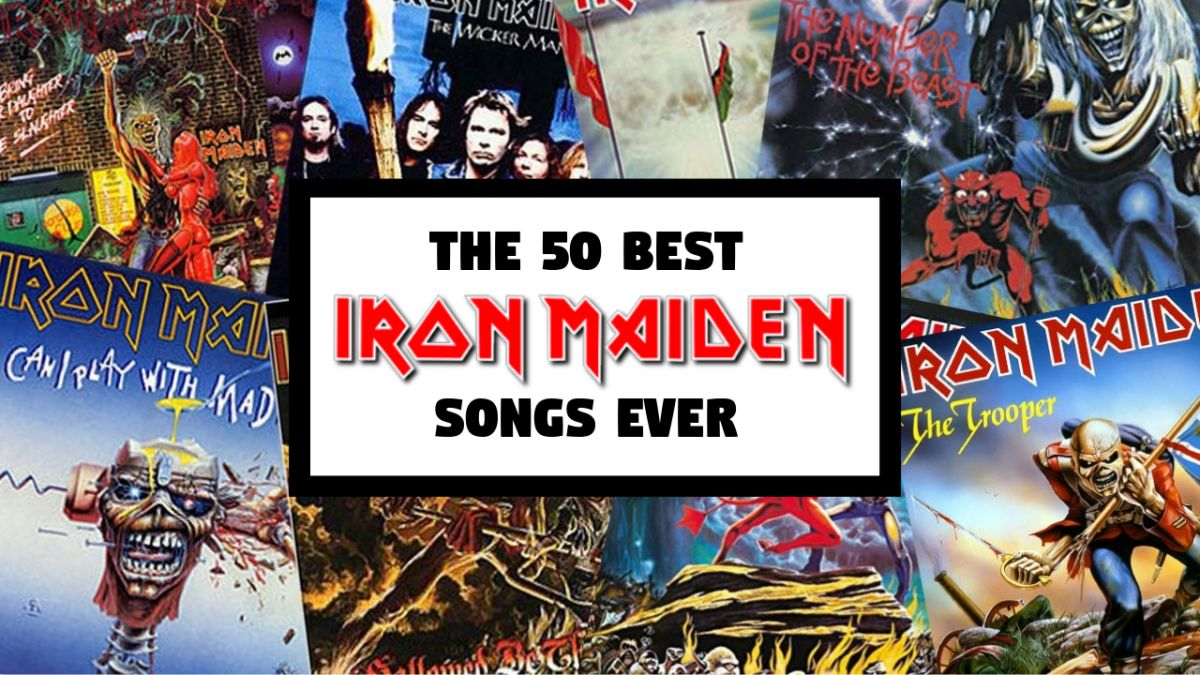 The 50 greatest Iron Maiden songs of all time