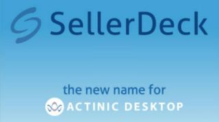 Actinic Desktop rebrands to SellerDeck