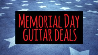 Memorial Day guitar deals