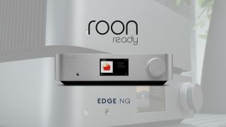 Cambridge Audio Edge NQ and CXN V2 streamers get Roon update