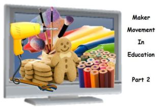 Maker Space In Education Series: 10 Sites To Start Making In The Classroom
