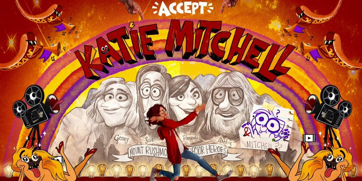 Katie Mitchell mount rushmore of filmmakers The Mitchells vs. the Machines