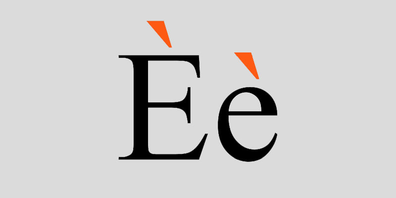 Upper and lowercase 'e's with grave accents (diacritical marks)
