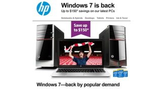 Windows 7 HP back by popular demand