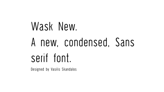 Font of the day: Wask New