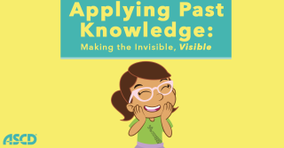 Applying Past Knowledge: Making the Invisible, Visible