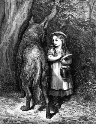"""Little Red Riding Hood"" is a fairy tale about a girl in a cloak and hood (or a cap in the Brothers Grimm version) and a Big Bad Wolf."