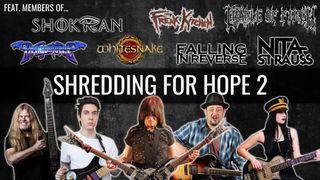 Shredding for Hope II
