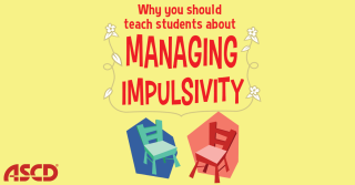 Teaching Students to Manage Impulsivity