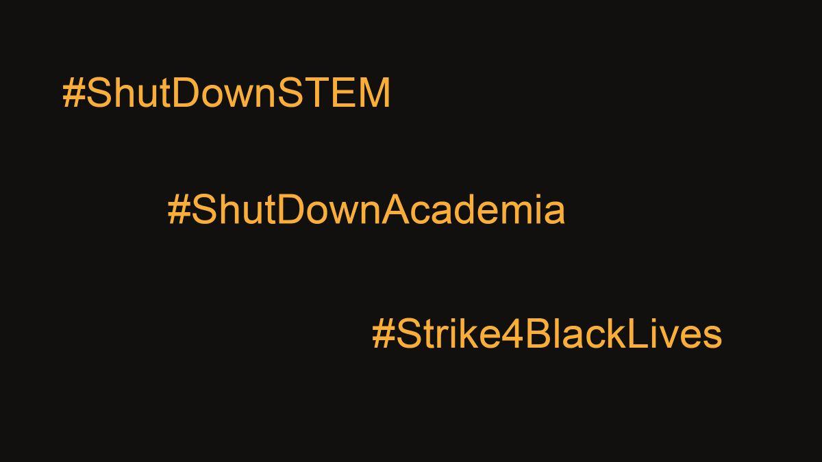 Live Science stands with #ShutDownSTEM and #Strike4BlackLives