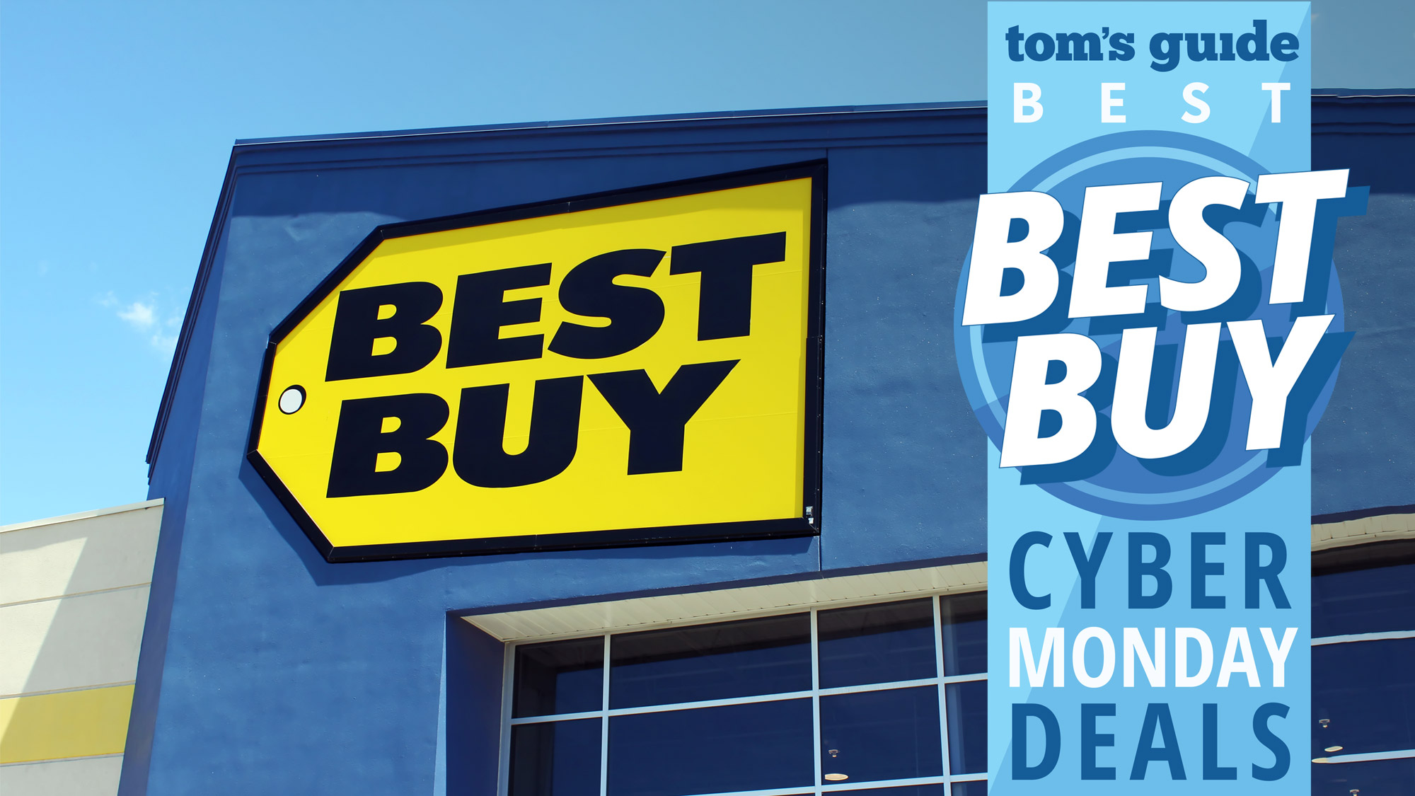 Best Buy Cyber Monday 2019 The Best Deals Right Now Tom S Guide