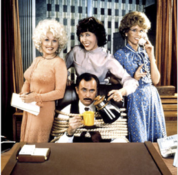 Dolly Parton, Lily Tomlin,Jane Fonda,Dabney Coleman