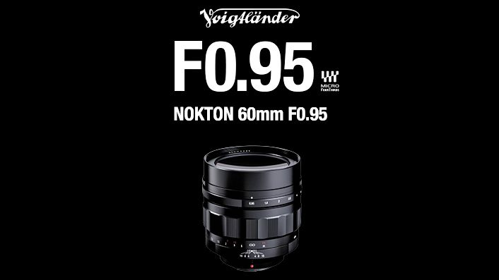 Another f/0.95 super fast lens announced: Voigtländer Nokton 60mm f/0.95