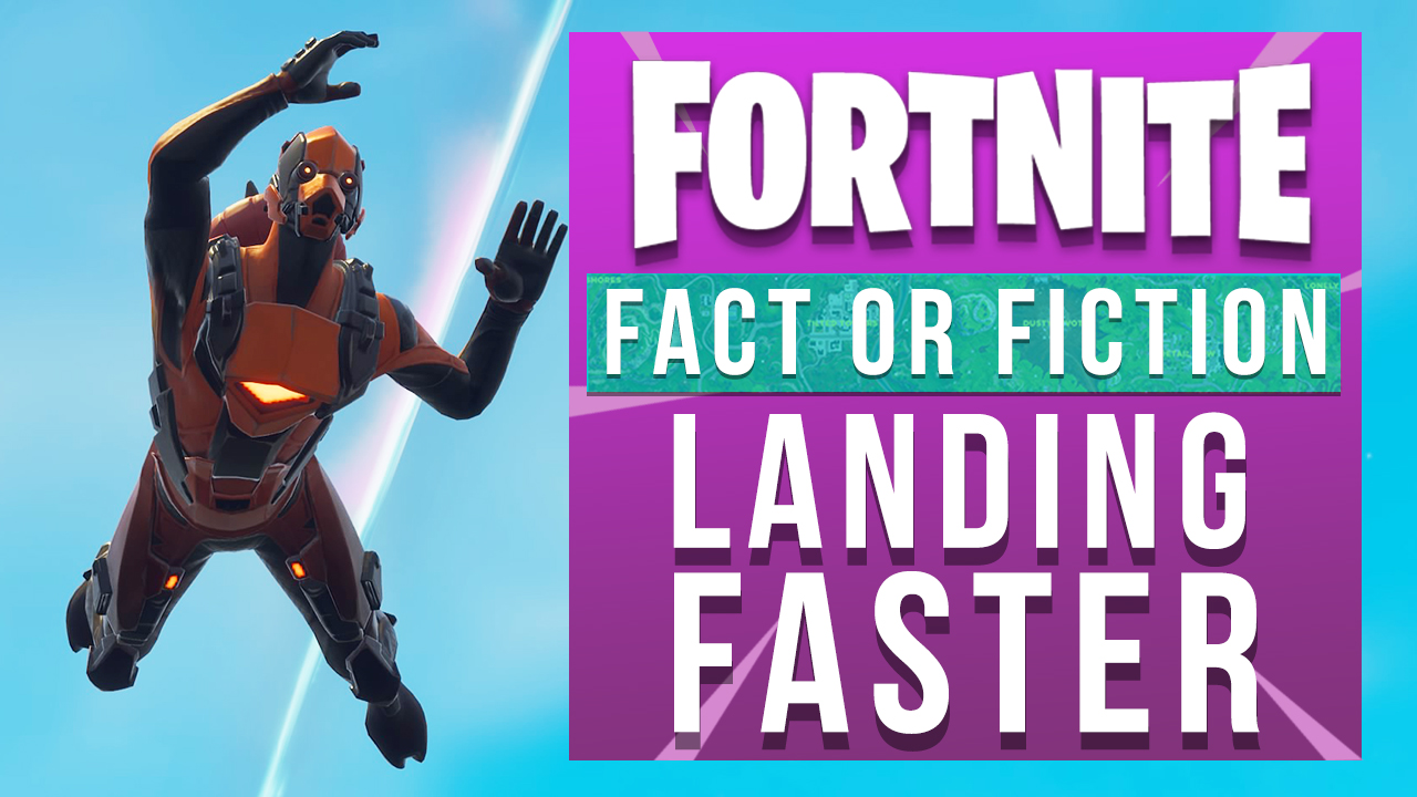 How to fall faster in Fortnite and land first - we bust the