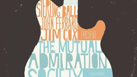 Cover art for Sterling Ball, John Ferraro And Jim Cox - The Mutual Admiration. Society