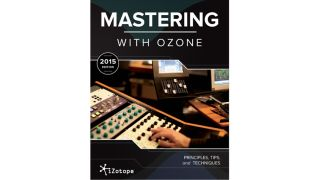Will iZotope's guide help you to master Ozone?