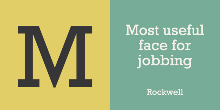 Rockwell serif font sample says 'Most useful face for jobbing'