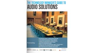 The Technology Manager's Guide to Audio Solutions