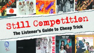 Cover art for Still Competition –The Listener's Guide To Cheap Trick by Robert Lawson