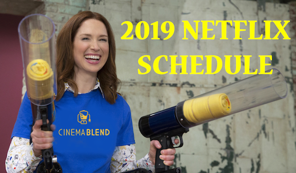 2019 Netflix Premiere Schedule: Dates For New And Returning