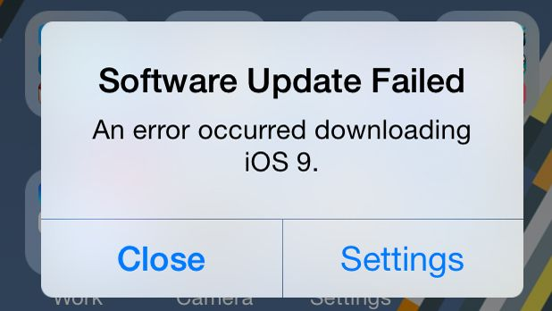 IOS 9 Software Update Failed Error Message: How To Fix It