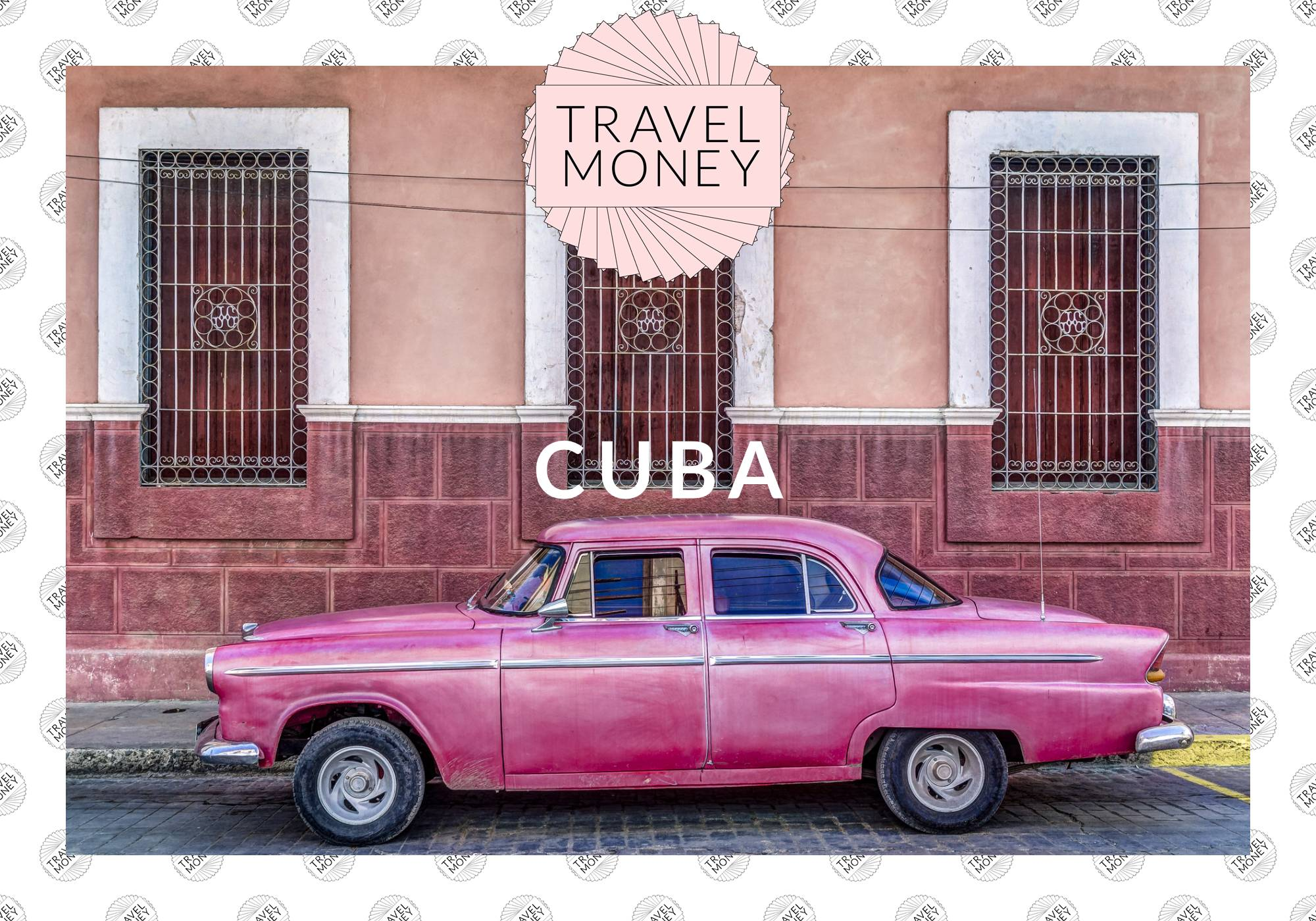 TRAVEL MONEY - CUBA