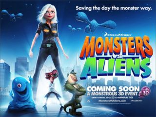 Monsters Vs Aliens is DreamWorks' first completely 3D feature