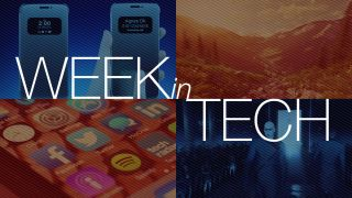 Week in Tech February 12