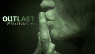 Outlast-Whistleblower