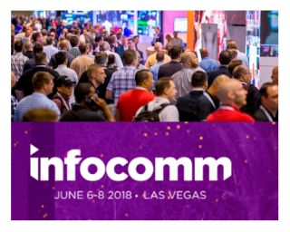 InfoComm 2018 Preview