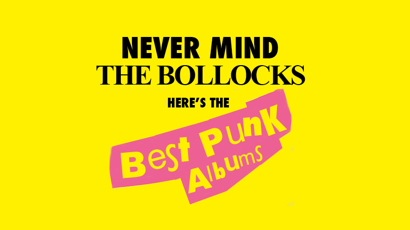 The 50 Best Punk Albums Of All Time: Page 3 | Louder
