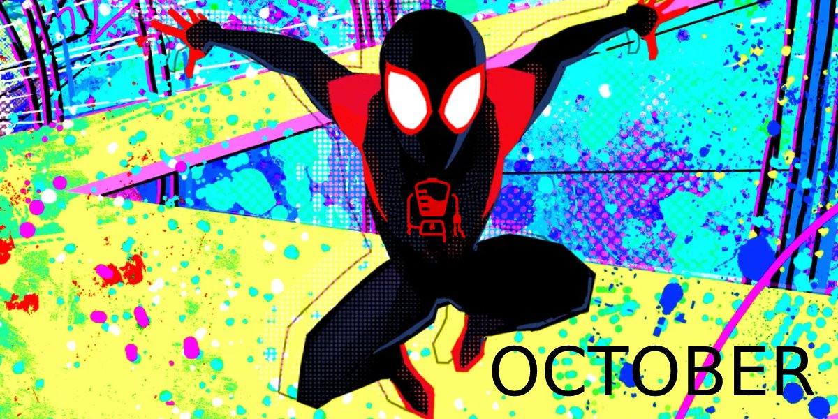 Spider: Into the Spider-Verse 2 - October 2022