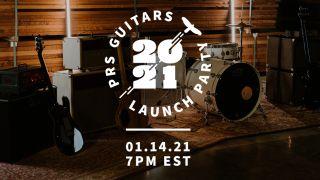 PRS Guitars Virtual Launch Party 2021