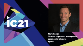 Mark Roslon, director of product management, commercial displays shares what to expect from Epson during InfoComm 2021.