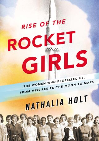 Rise of the Rocket Girls book cover