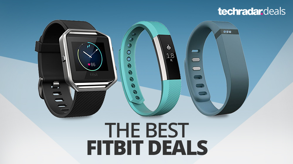 The best cheap Fitbit sale prices and deals in August 2019 | TechRadar