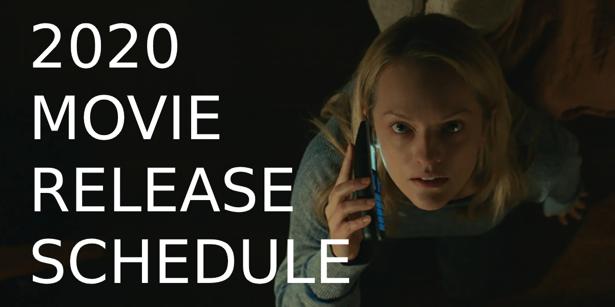 New Movie Releases: 2020 Movie Release Date Schedule - CINEMABLEND