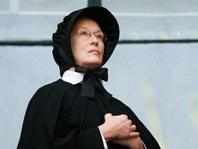 Doubt - Meryl Streep 's Sister Aloysius in John Patrick Shanley's ecclesiastical drama